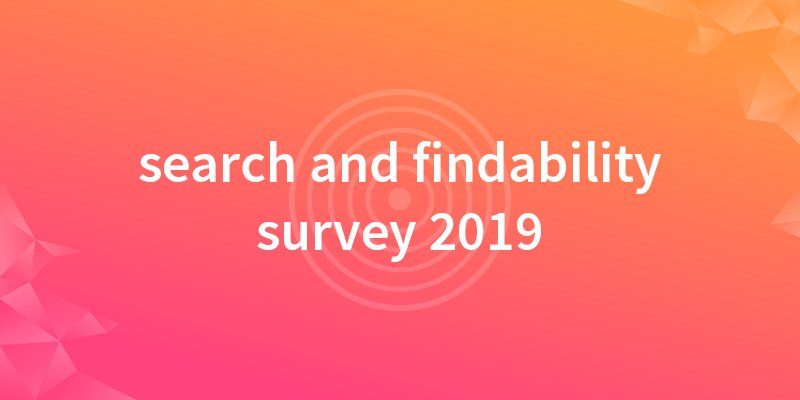 enterprise search and findability survey 2019